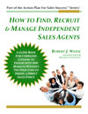 How to Find, Recruit & Manage Independent Sales Agents eBook Cover