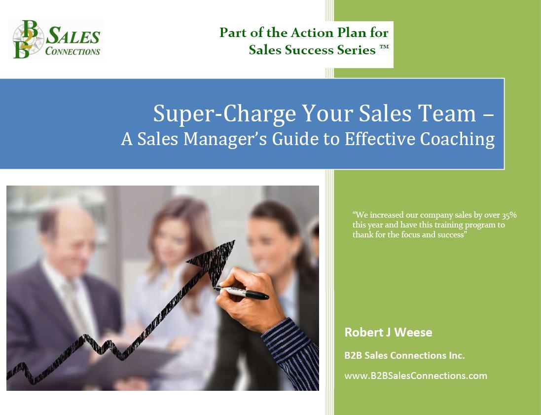 Super-Charge Your Sales Team - A Sales Manager's Guide to Effective Coaching